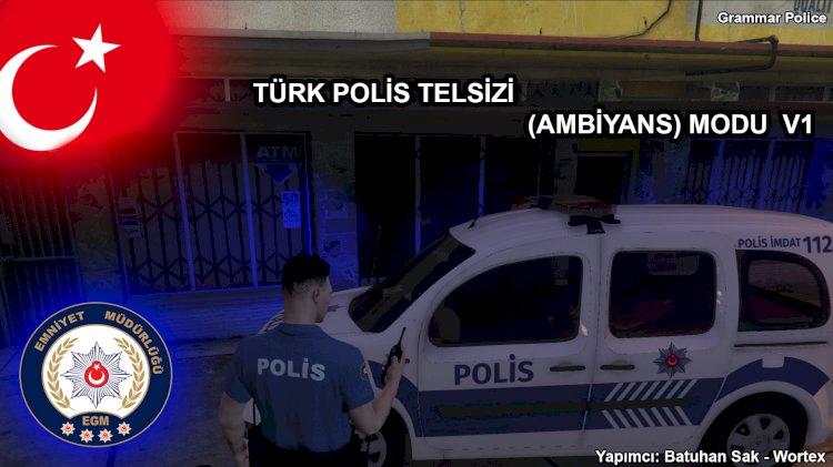 Türk Polis Telsizi Ambiyans Modu