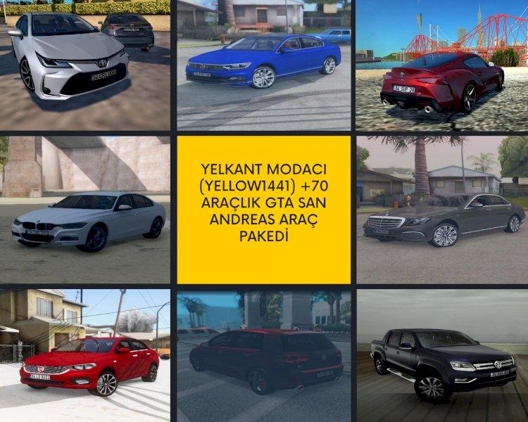 Yelkant Modacı (Yellow1441) +70 Araçlık GTA San Andreas Araç Pakedi ⭐